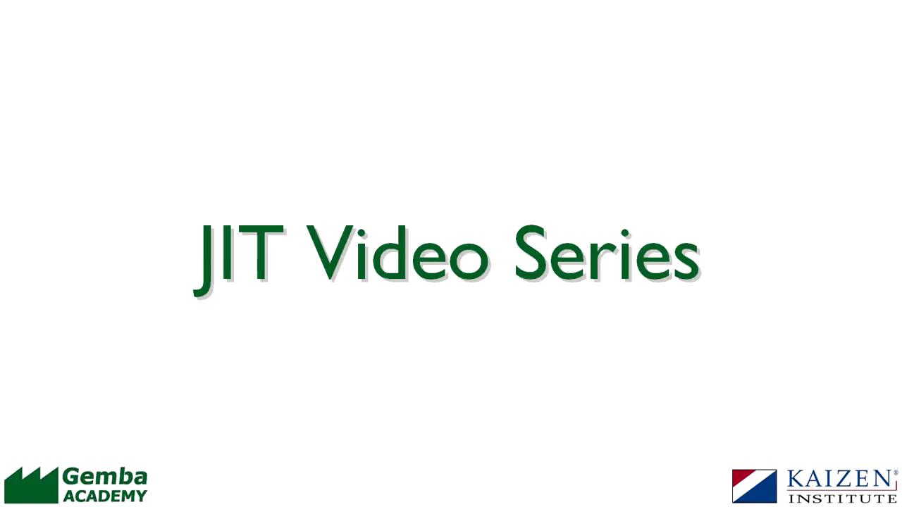 JIT Introduction   Gemba Academy